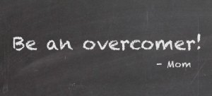 be_an_overcomer